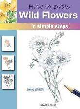 HOW TO PAINT FLOWERS & PLANTS IN WATERCOLOUR / JANET WHITTLE9781782214182
