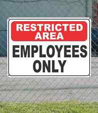 "Resrticted Area Employees Only - Osha Safety Sign 10"" x 14"""