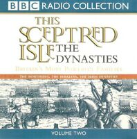 This Sceptred Isle: Dynasties: Volume 2 (2xCD A/Book 2002) Christopher Lee