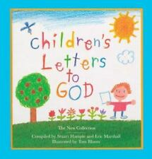 Children's Letters to God : The New Collection by Stuart E. Hample and Eric...