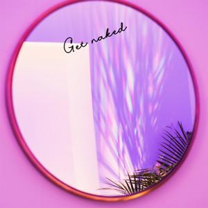 Get Naked Decal for Bathroom Mirror Bedroom Tanning Studio Salon Funny sticker