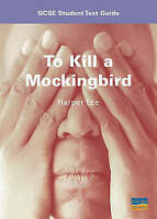 """""""VERY GOOD"""" To Kill a Mockingbird: GCSE Student Text Guide (Student Text Guides"""