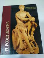El Poder de Roma Grandes imperios y Civilizaciones 1988 Libro Tapa Dura Español
