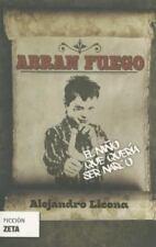 Abran fuego. El nino que queria ser narco (Spanish Edition)-ExLibrary