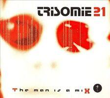 TRISOMIE 21 - THE MAN IS A MIX [29 TRACKS] [DIGIPAK] NEW CD