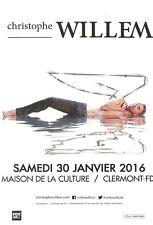 FLYER PLV - CHRISTOPHE WILLEM EN CONCERT LIVE 2016 A CLERMONT FERRAND - AUVERGNE
