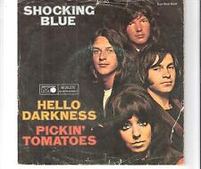 SHOCKING BLUE - Hello darkness