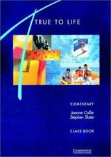 True to Life Elementary Class book: English for Adult Learners