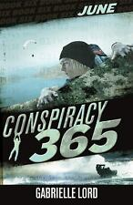 Conspiracy 365: June by Lord, Gabrielle