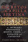 Los secretos de la Capilla Sixtina: Los mensajes prohibidos de Miguel Angel en e