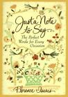Just a Note to Say... : The Perfect Words for Every Occasion by Florence Isaacs…