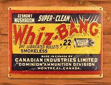 """TIN-UPS TIN SIGN """"Whiz Bang Bullets"""" Guns Hunting Canadian Garage Wall Decor"""
