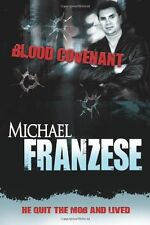 Blood Covenant by Michael Franzese