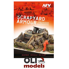 Modelling Scenes From Russian SCRAPYARD ARMOUR - AFV Modeller Publications 604