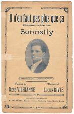 Il n' en faut pas plus que ça par SONNELY Paroles René VILHIANNE Musique L.RIVES