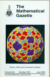 """The Mathematical Gazette"" - Volume 84, Number 500, July 2000,  