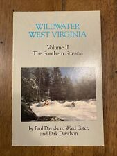 Wildwater West Virginia By Paul Davidson & Ward Eister *Excellent Condition*