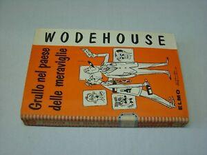 (Wodehouse) Grullo nel paese delle meraviglie 1953 Elmo  3
