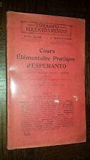 COURS ELEMENTAIRE PRATIQUE D'ESPERANTO - 1910 - Linguistique