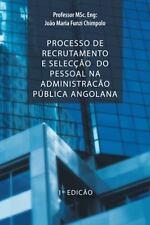 Processo de Recrutamento e Selecc�o Do Pessoal Na Administrac�o P�blica...