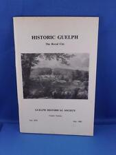 HISTORIC GUELPH THE ROYAL CITY BOOK HISTORICAL SOCIETY 1982 HISTORY SIGNED