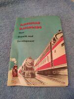 vintage Booklet American Railroads Growth & Development 1956