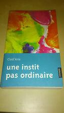Clod'Aria - Une instit pas ordinaire