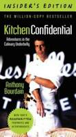 Kitchen Confidential, Insider's Edition - Paperback By Bourdain, Anthony - GOOD
