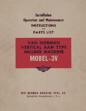 Van Norman Model 3v Ram Type Milling Machine Manual