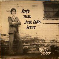 modern soul gospel jazz-funk LP RUSTY PEAVY Isn't That Like Jesus ♫ Mp3 1977