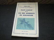 Pierre BECK: Traité complet des la vie des animaux en aquarium