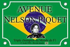 PLAQUE RUE Place Nelson PIQUET FORMULE1 F1 30X20cm ALU