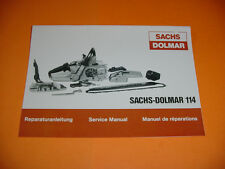 SACHS DOLMAR CHAINSAW 114 REPAIR SERVICE MANUAL NEW   -----------------  BOX2297