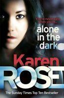 Alone in the Dark (The Cincinnati Series Book 2),Karen Rose