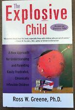 The Explosive Child: Understanding & Parenting Easily Frustrated Children (2001)