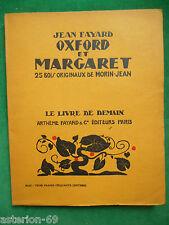 OXFORD ET MARGARETJEAN FAYARD ILL MORIN JEAN LIVRE DE DEMAIN 65 NON COUPE