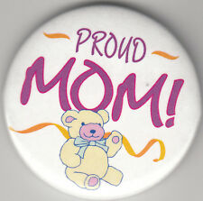 "Proud Mom Birth Announcement Button Pin, 2"" x 2"", New, Pin Back"