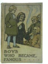 Boys Who Became Famous (F.J. Snell - 1914) (ID:56804)