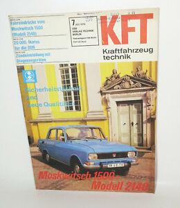 KFT Kraftfahrzeugtechnik Zeitschrift 7 Juli 1976 Moskwitsch 1500 - Modell 2140 !