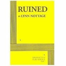 Ruined by Nottage and Lynn Nottage (2010, Hardcover)