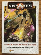 Beyond The Gates Of Antares: The Battle For Xilos The Builders Awake
