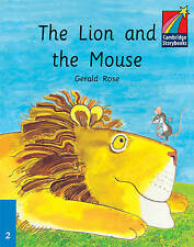 The Lion and the Mouse ELT Edition (Cambridge Storybooks), Rose, Gerald, Very Go