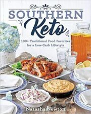 Southern Keto: 100+ Traditional Food Favorites for a Low-Carb - Kindle Edition