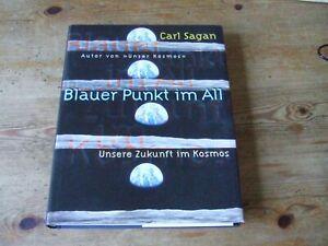 Blauer Punkt im All = Unsere Zukunft im Kosmos = Carl Sagan / Bunzel 1996
