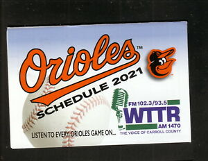Baltimore Orioles--2021 Pocket Schedule--WTTR/CISC