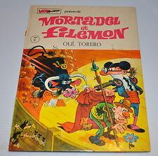 MORTADEL et FILEMON BD #4 Ole Torero French comic Francisco IBANEZ 1972