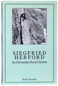 Siegfried Herford. An Edwardian Rock-Climber - inscribed by Keith Treacher