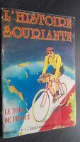 Rivista Bimestrale N° 5 STORIA SORRIDENTE Il Tour De France Luglio-Settembre