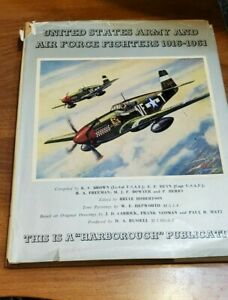 United States Army & Air Force Fighters 1916-1961 by Bruce Robertson
