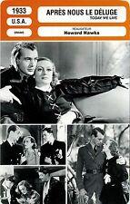 Movie Card. Fiche Cinéma. Après nous le déluge / Today we live (USA) 1933